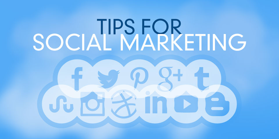 Tips for Social Marketing