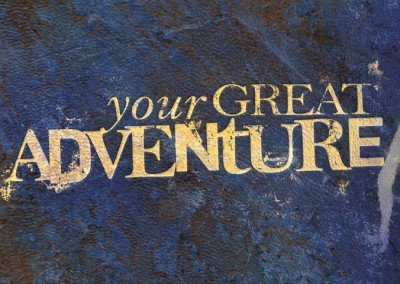 Your Great Adventure